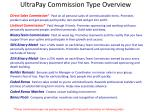 these commission types are paying now along with prelaunch incentives on following slides