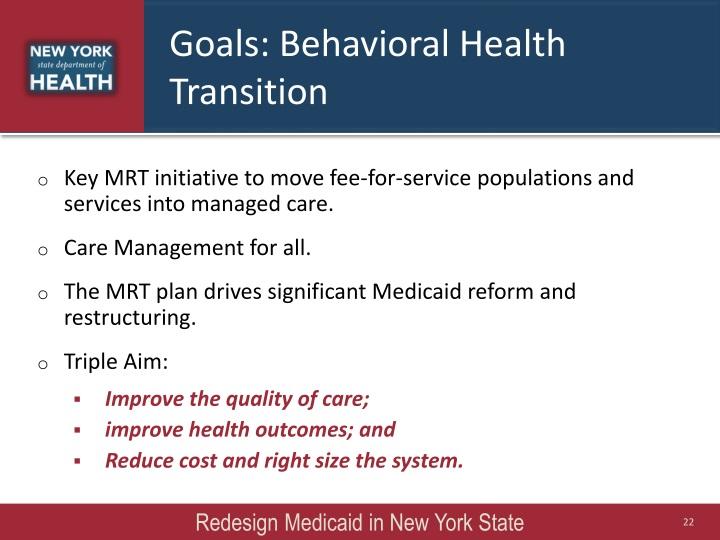 Goals: Behavioral Health Transition