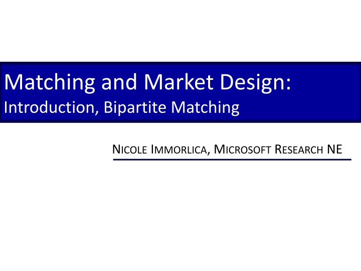 matching and market design introduction bipartite matching n.