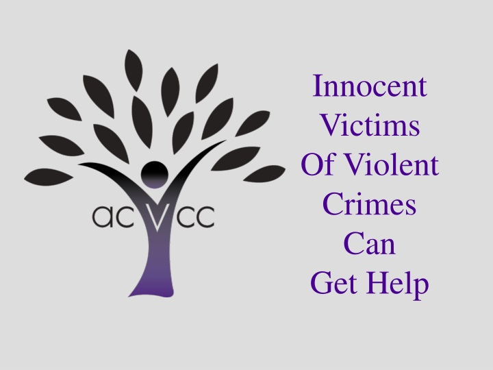 innocent victims of violent crimes can get help n.