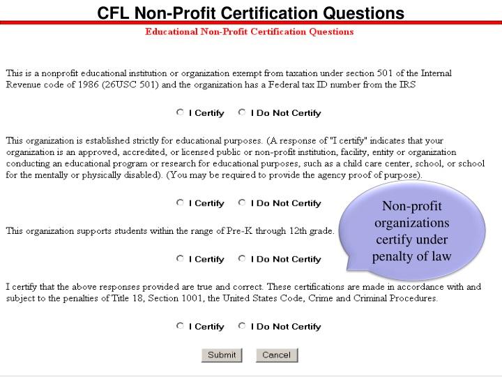 CFL Non-Profit Certification Questions