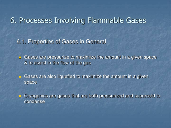6. Processes Involving Flammable Gases