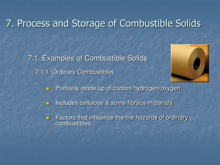 7. Process and Storage of Combustible Solids