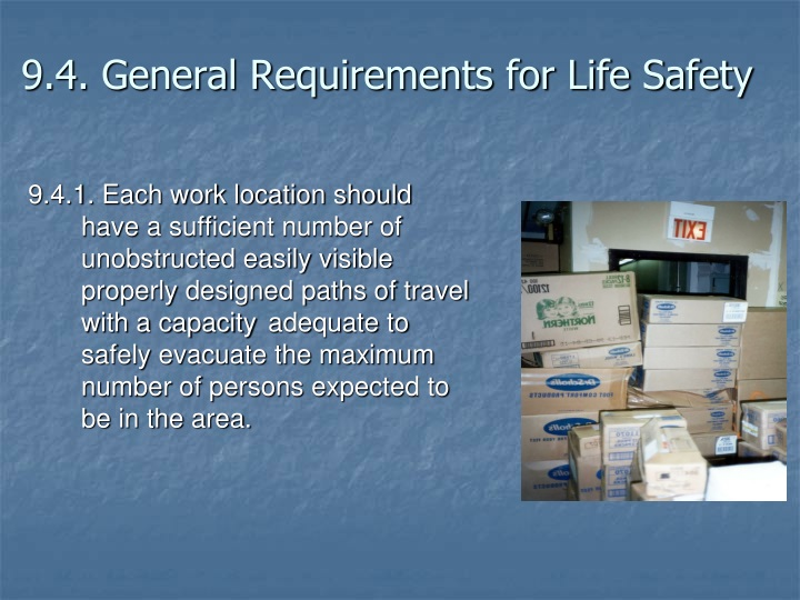 9.4. General Requirements for Life Safety
