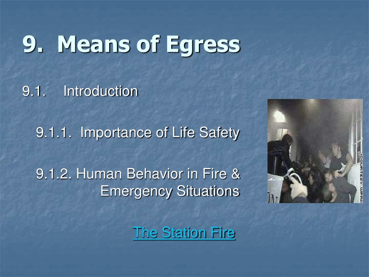 9.  Means of Egress