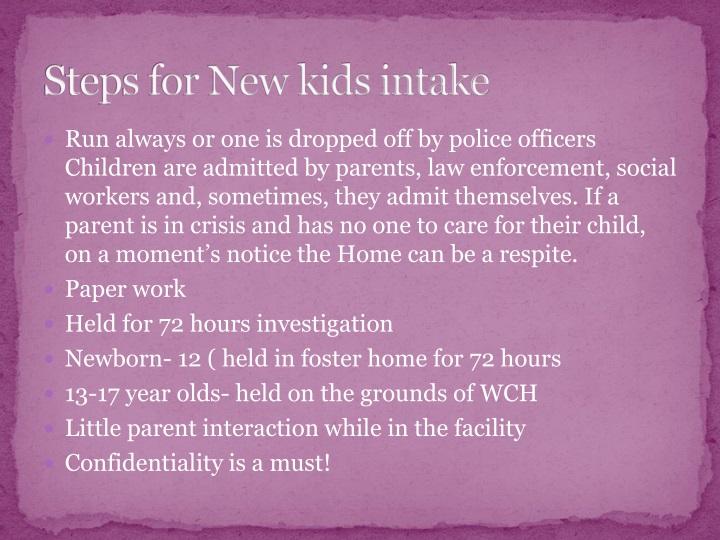 Steps for New kids intake
