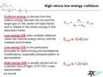 high versus low energy collisions