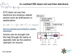 in contrast etd does not use free electrons