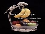 banana banana apple