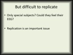 but difficult to replicate