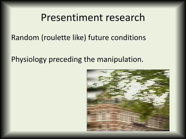 Presentiment research