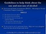 guidelines to help think about the use and non use of alcohol