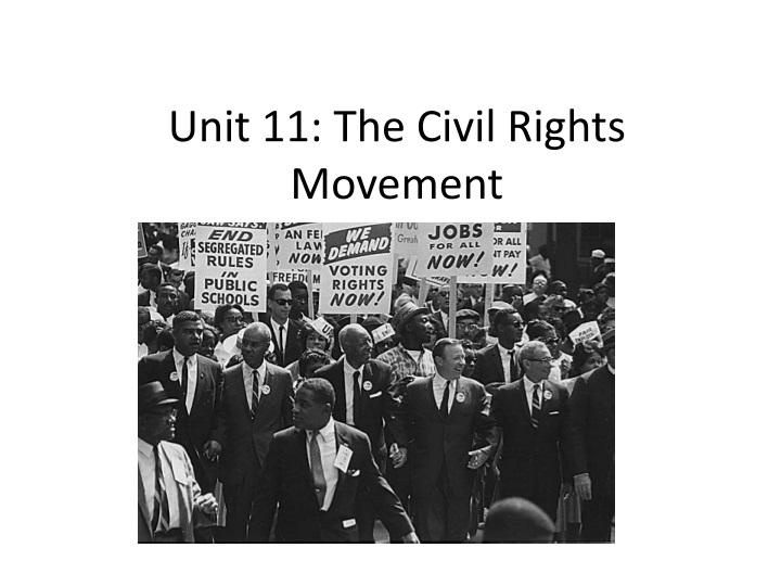 unit 11 the civil rights movement n.