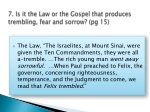 7 is it the law or the gospel that produces trembling fear and sorrow pg 15