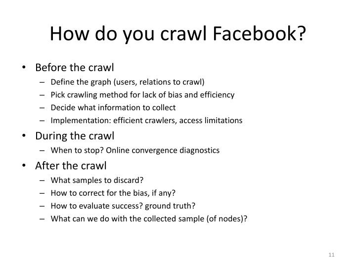 How do you crawl Facebook?