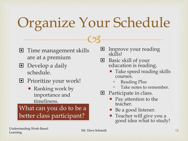 Organize Your Schedule