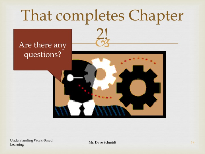 That completes Chapter 2!