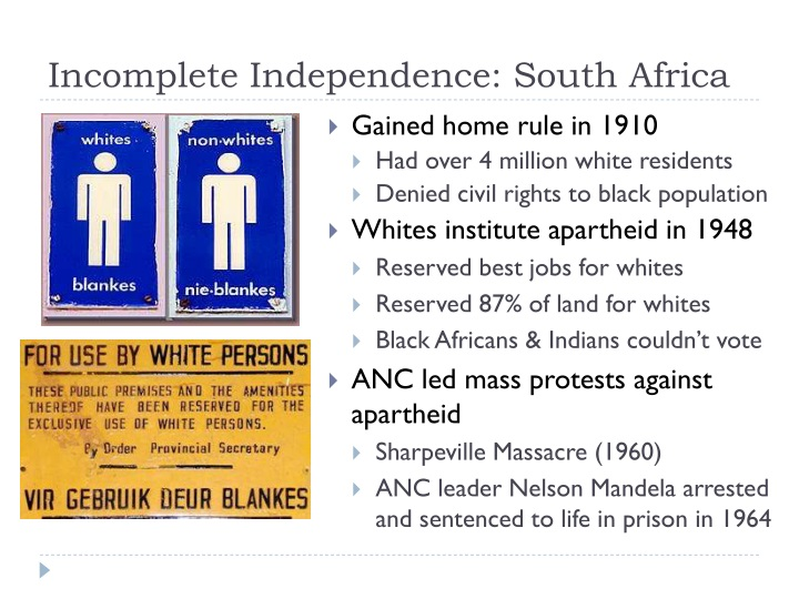 Incomplete Independence: South Africa