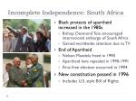 incomplete independence south africa1