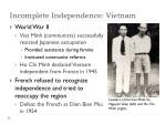 incomplete independence vietnam