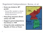 negotiated independence korea et al