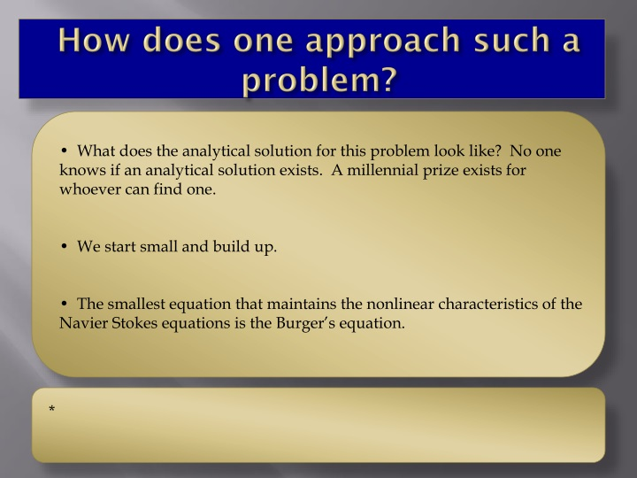 PPT - Computational methods used in solving the Navier