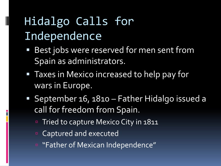 Hidalgo Calls for Independence
