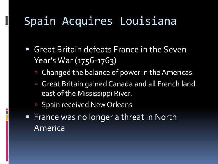Spain acquires louisiana