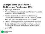 changes to the sen system children and families act 2014