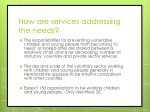 how are services addressing the needs