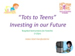 tots to teens investing in our future