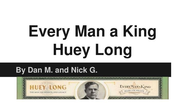 every man a king huey long n.