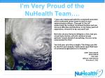 i m very proud of the nuhealth team