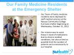our family medicine residents at the emergency shelter