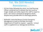 yet we still needed assistance