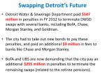 swapping detroit s future