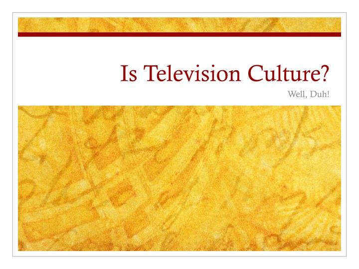 is television culture n.