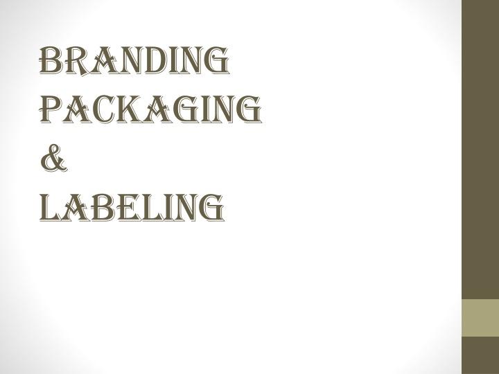 branding packaging labeling n.