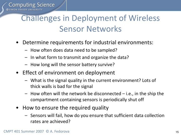 Challenges in Deployment of Wireless Sensor Networks