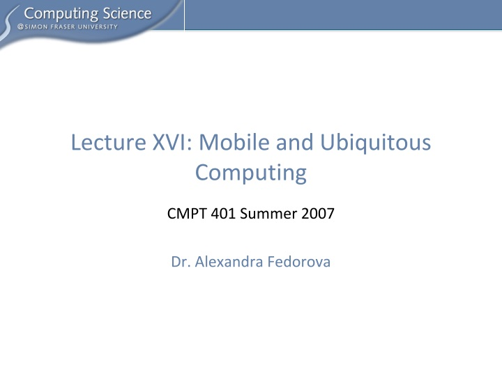 Lecture xvi mobile and ubiquitous computing