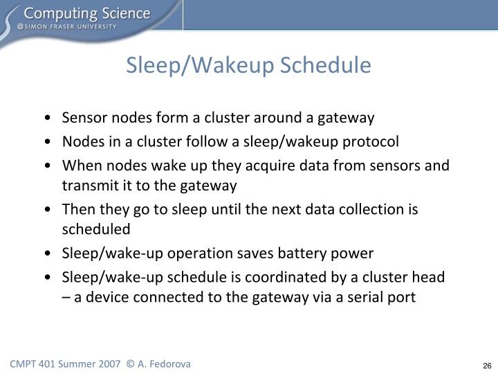 Sleep/Wakeup Schedule