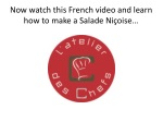 now watch this french video and learn how to make a salade ni oise