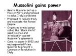 mussolini gains power