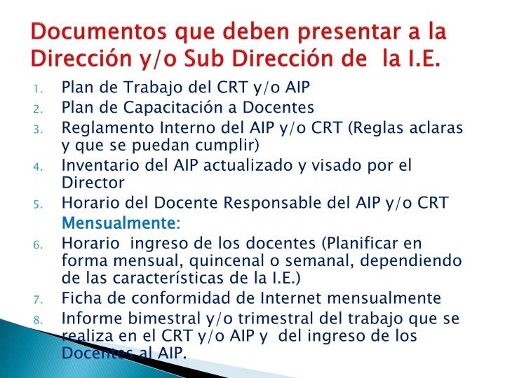 Documentos que deben presentar a la Dirección y/o Sub Dirección de  la I.E.