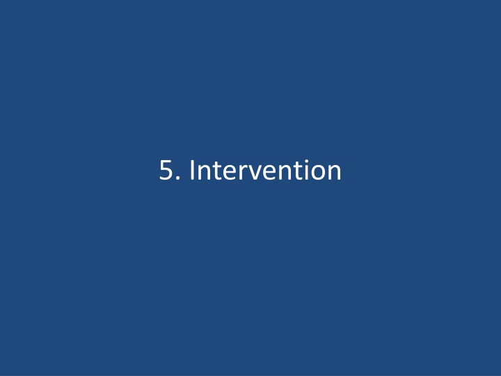 5. Intervention