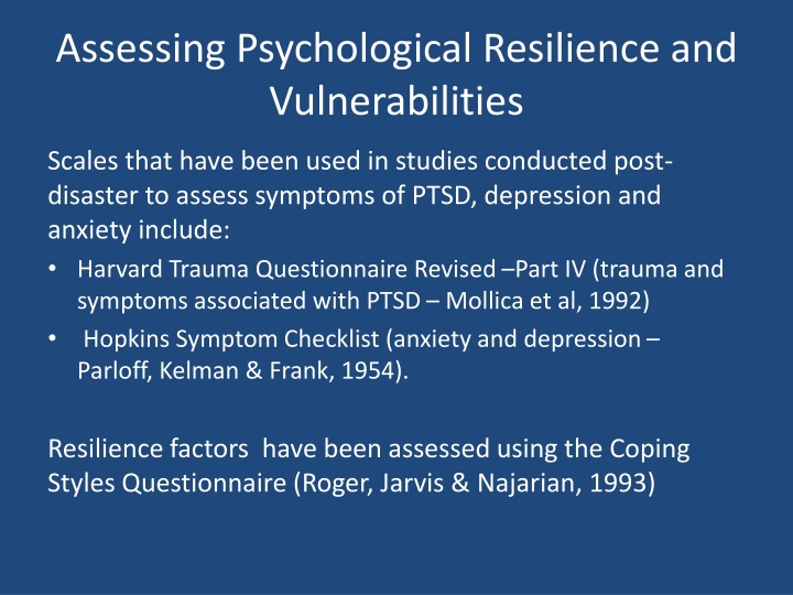 Assessing Psychological Resilience and Vulnerabilities
