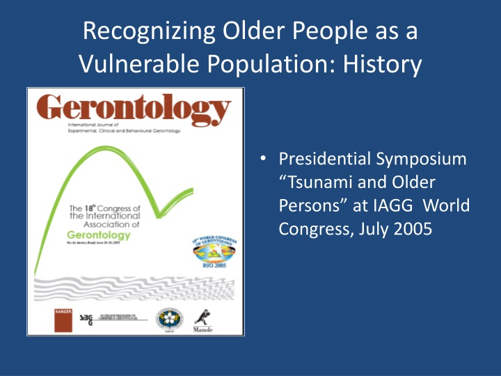 Recognizing Older People as a Vulnerable Population: History
