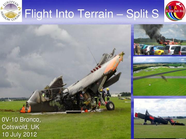 Flight Into Terrain – Split S