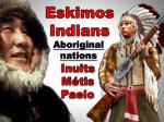 eskimos indians