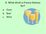 6 what drink is france famous for